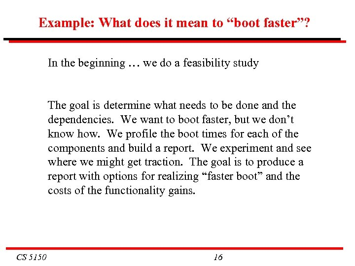 """Example: What does it mean to """"boot faster""""? In the beginning … we do"""