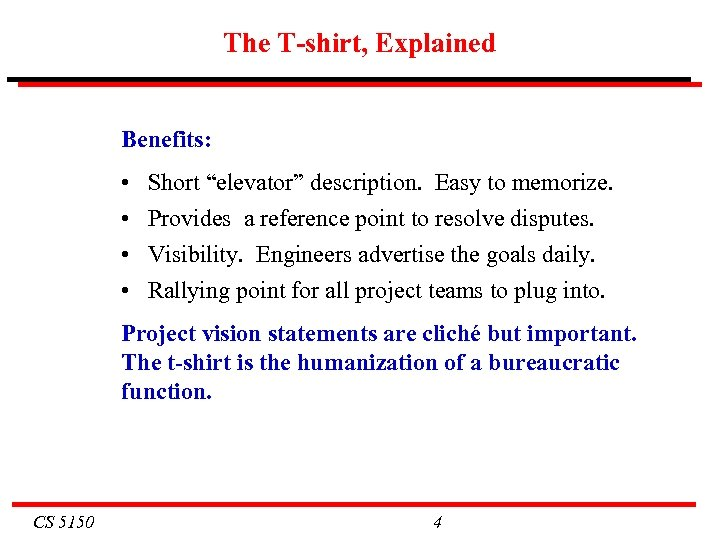 "The T-shirt, Explained Benefits: • • Short ""elevator"" description. Easy to memorize. Provides a"