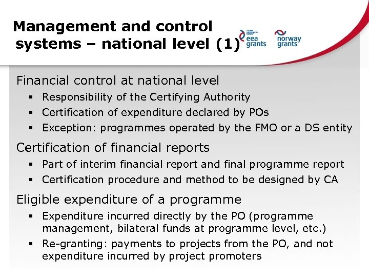Management and control systems – national level (1) Financial control at national level §