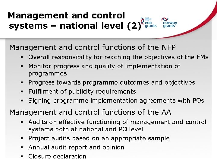 Management and control systems – national level (2) Management and control functions of the
