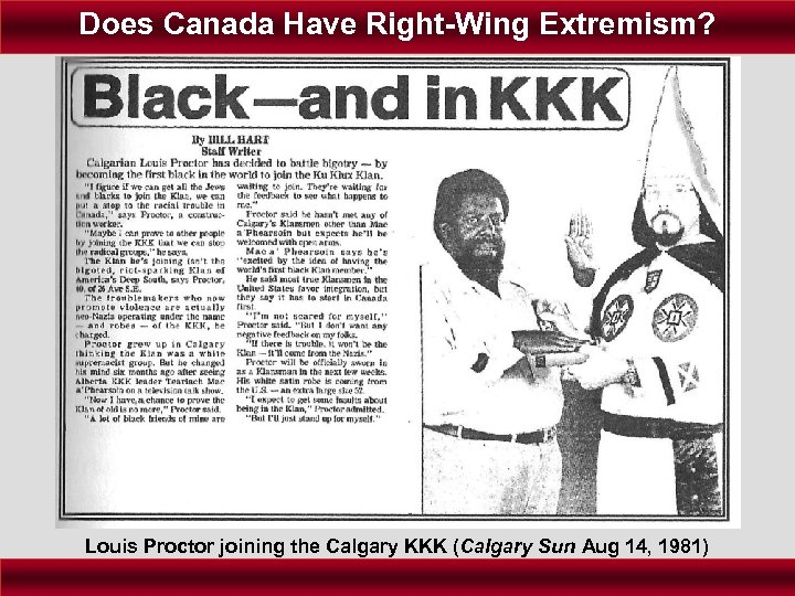 Does Canada Have Right-Wing Extremism? Louis Proctor joining the Calgary KKK (Calgary Sun Aug