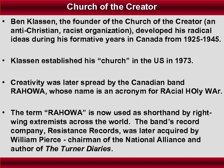Church of the Creator • Ben Klassen, the founder of the Church of the