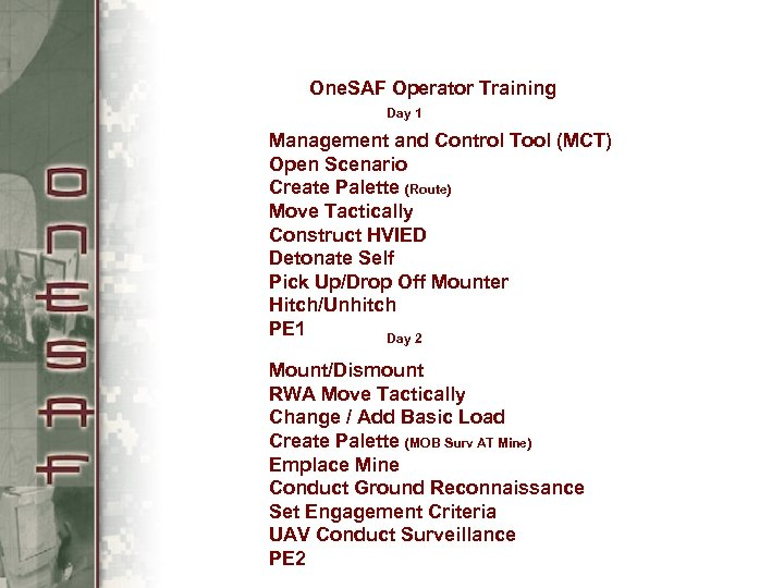 One. SAF Operator Training Day 1 Management and Control Tool (MCT) Open Scenario Create