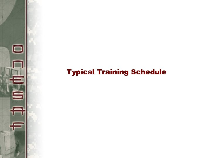 Typical Training Schedule