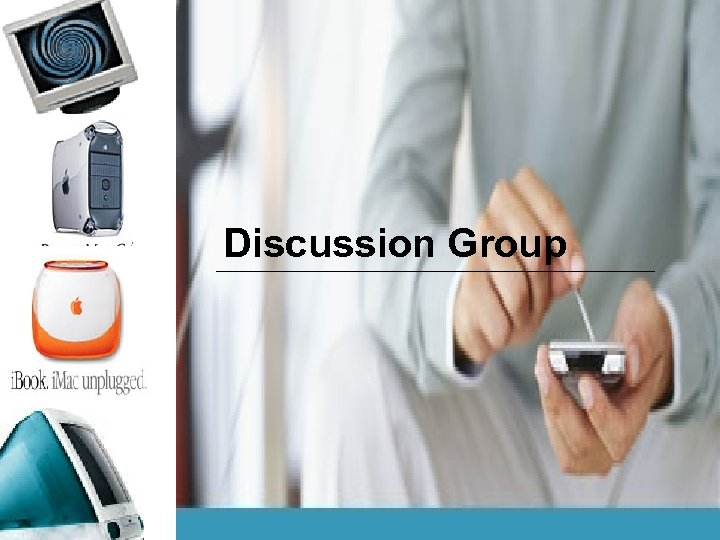 Discussion Group