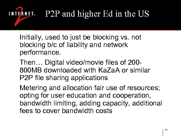 P 2 P and higher Ed in the US Initially, used to just be