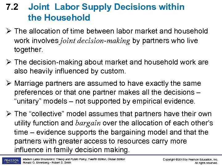 7. 2 Joint Labor Supply Decisions within the Household Ø The allocation of time