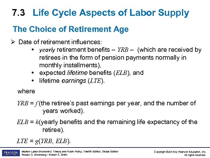 7. 3 Life Cycle Aspects of Labor Supply The Choice of Retirement Age Ø