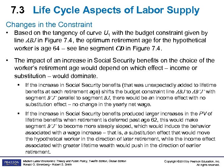 7. 3 Life Cycle Aspects of Labor Supply Changes in the Constraint • Based