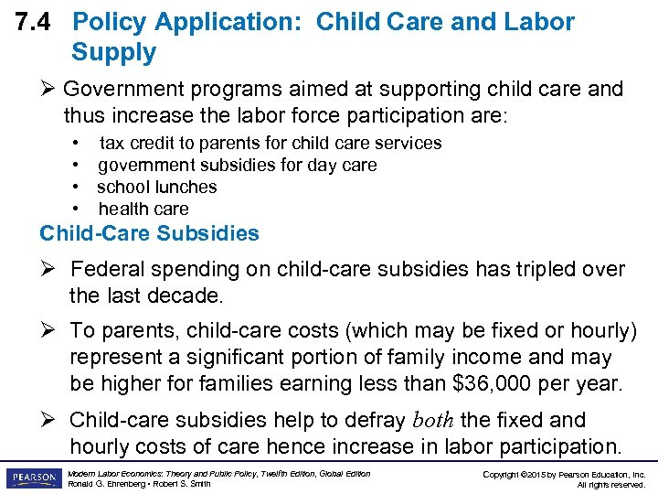 7. 4 Policy Application: Child Care and Labor Supply Ø Government programs aimed at