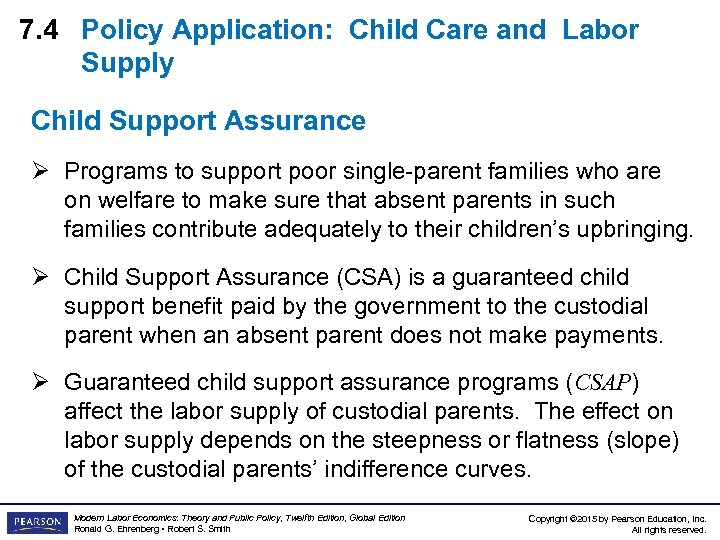 7. 4 Policy Application: Child Care and Labor Supply Child Support Assurance Ø Programs