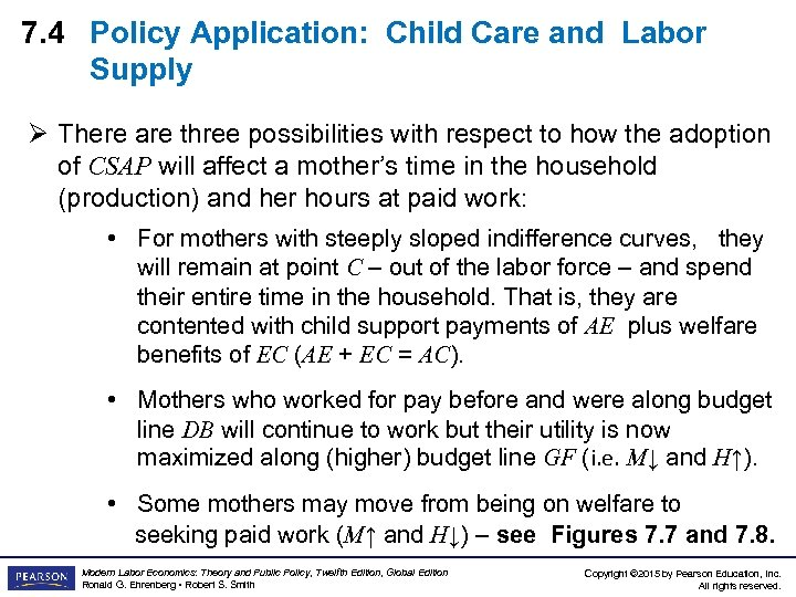 7. 4 Policy Application: Child Care and Labor Supply Ø There are three possibilities