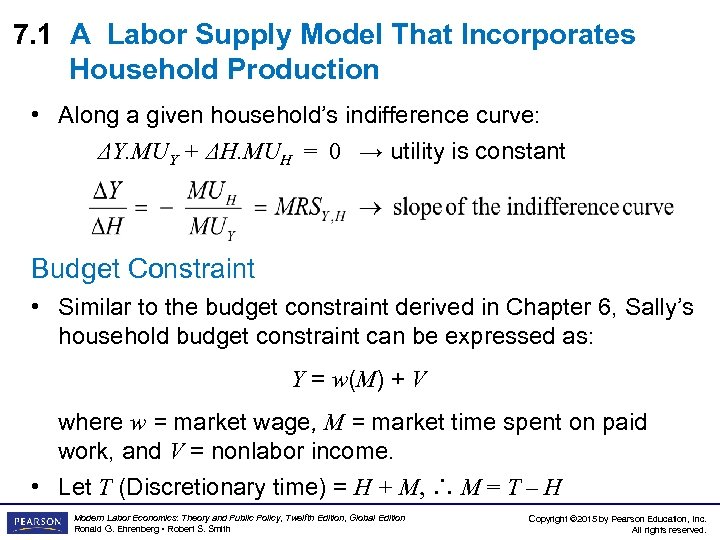 7. 1 A Labor Supply Model That Incorporates Household Production • Along a given
