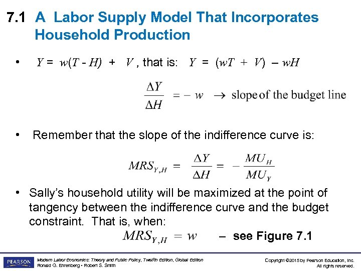 7. 1 A Labor Supply Model That Incorporates Household Production • Y = w(T