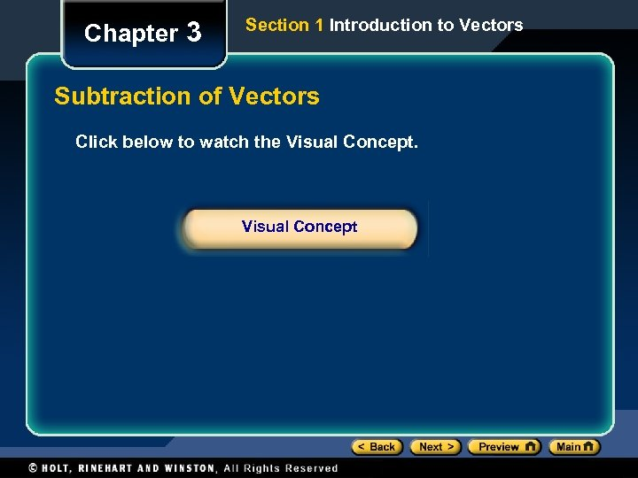 Chapter 3 Section 1 Introduction to Vectors Subtraction of Vectors Click below to watch