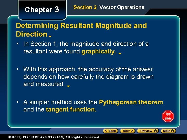 Chapter 3 Section 2 Vector Operations Determining Resultant Magnitude and Direction • In Section