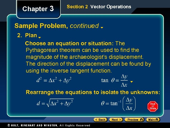 Chapter 3 Section 2 Vector Operations Sample Problem, continued 2. Plan Choose an equation