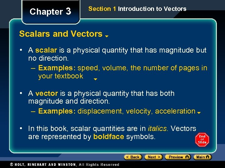 Chapter 3 Section 1 Introduction to Vectors Scalars and Vectors • A scalar is