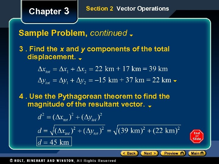 Chapter 3 Section 2 Vector Operations Sample Problem, continued 3. Find the x and