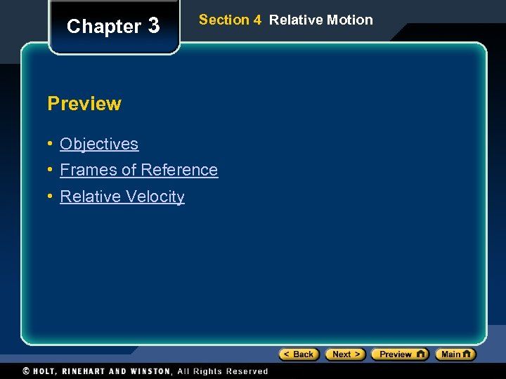 Chapter 3 Section 4 Relative Motion Preview • Objectives • Frames of Reference •