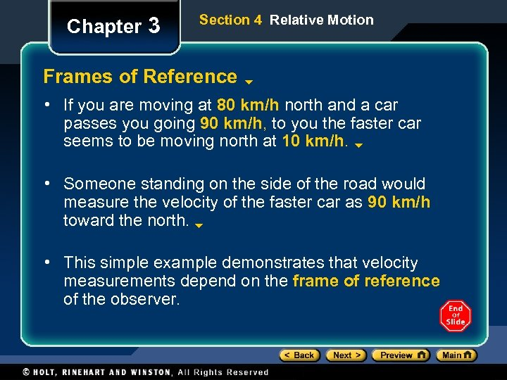 Chapter 3 Section 4 Relative Motion Frames of Reference • If you are moving