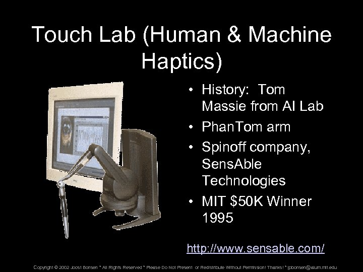 Touch Lab (Human & Machine Haptics) • History: Tom Massie from AI Lab •