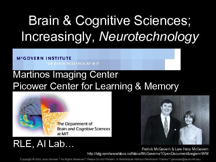Brain & Cognitive Sciences; Increasingly, Neurotechnology Mc. Govern Institute for Brain Research Martinos Imaging