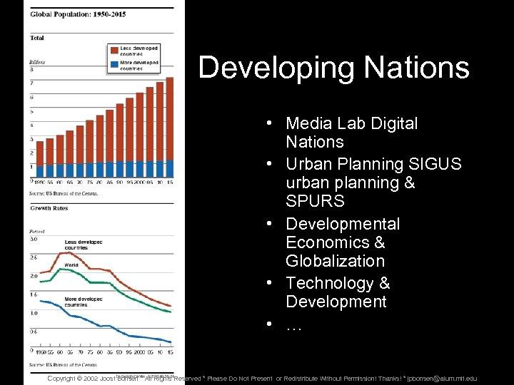 Developing Nations • Media Lab Digital Nations • Urban Planning SIGUS urban planning &