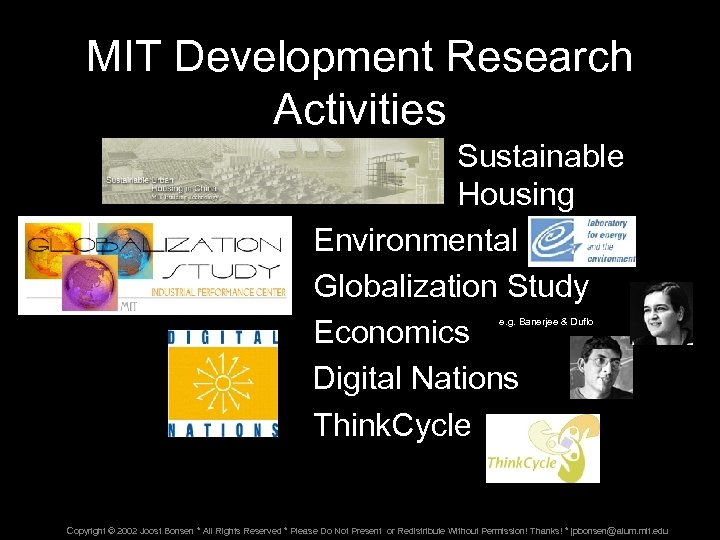 MIT Development Research Activities Sustainable Housing Environmental Globalization Study Economics Digital Nations Think. Cycle
