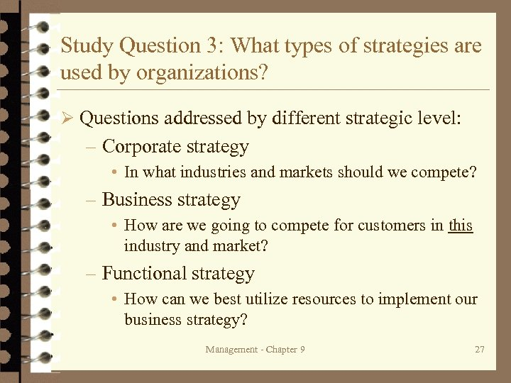 Study Question 3: What types of strategies are used by organizations? Ø Questions addressed