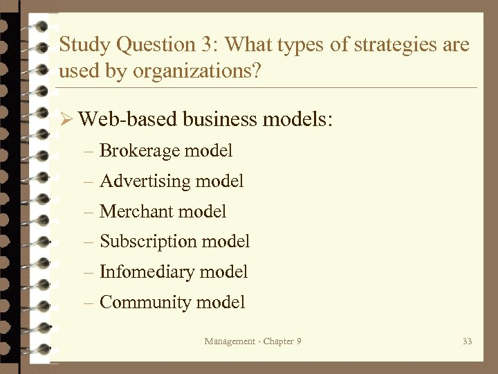 Study Question 3: What types of strategies are used by organizations? Ø Web-based business