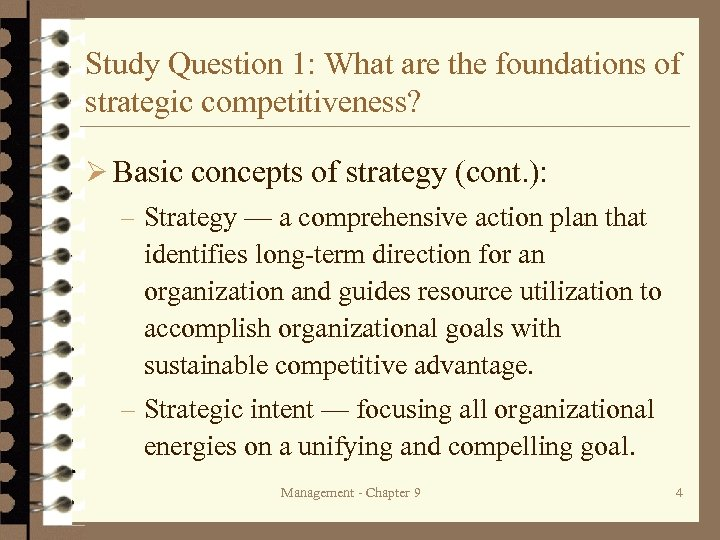 Study Question 1: What are the foundations of strategic competitiveness? Ø Basic concepts of