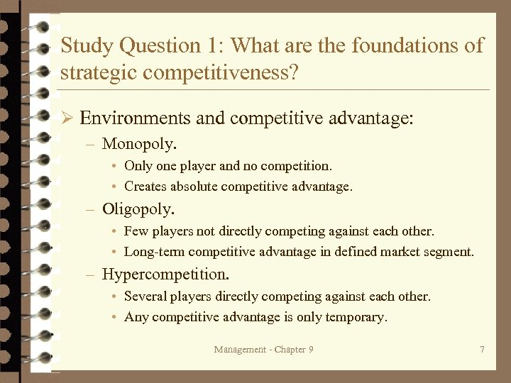 Study Question 1: What are the foundations of strategic competitiveness? Ø Environments and competitive