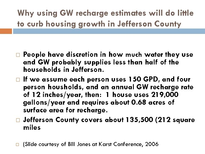 Why using GW recharge estimates will do little to curb housing growth in Jefferson