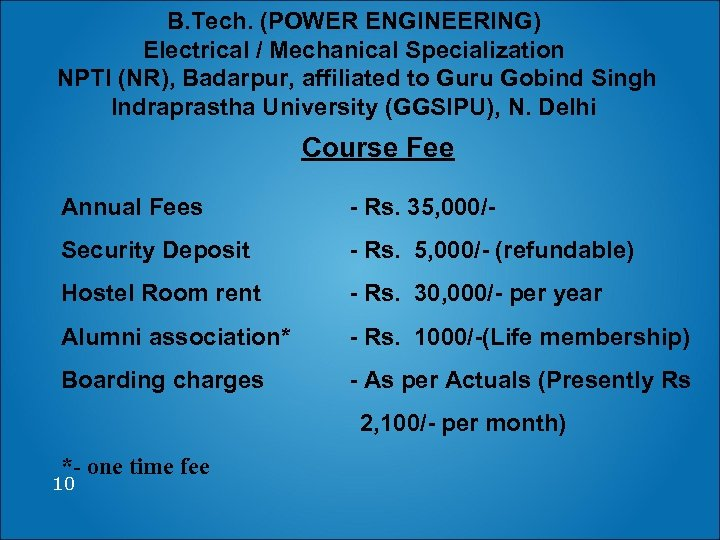 B. Tech. (POWER ENGINEERING) Electrical / Mechanical Specialization NPTI (NR), Badarpur, affiliated to Guru