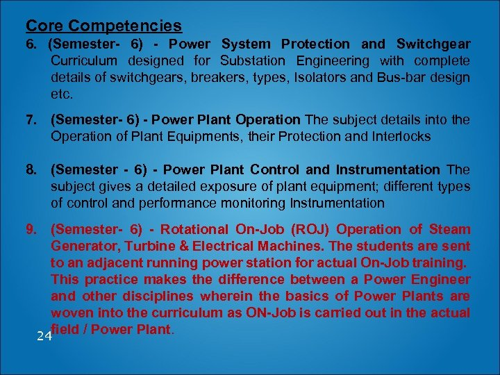 Core Competencies 6. (Semester- 6) - Power System Protection and Switchgear Curriculum designed for