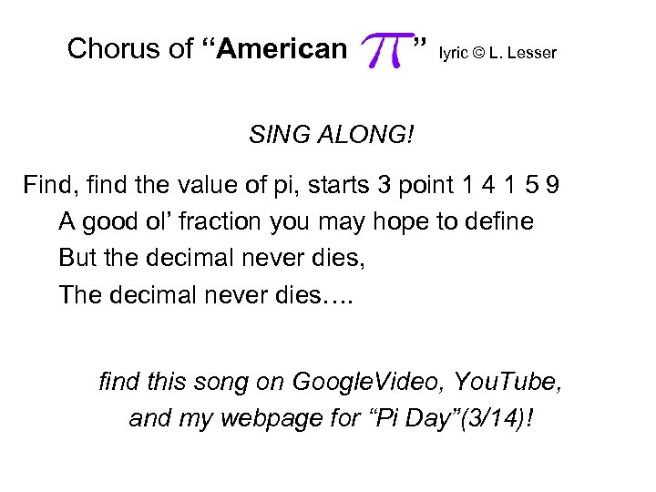 """Chorus of """"American """" lyric © L. Lesser SING ALONG! Find, find the value"""