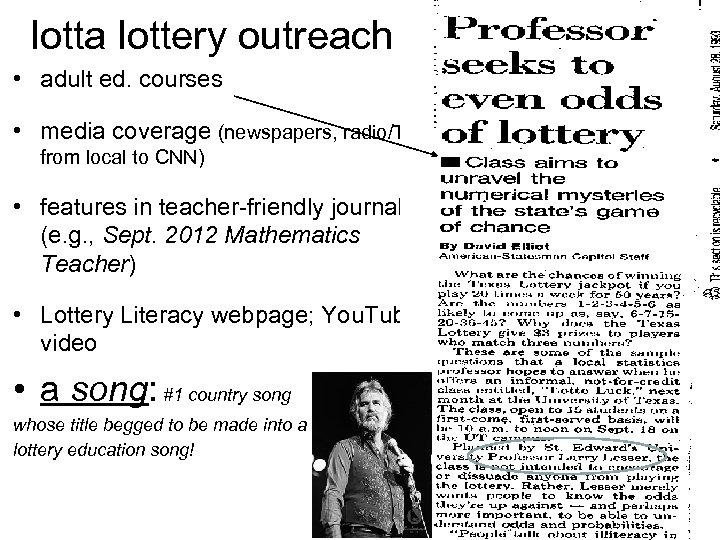 lotta lottery outreach • adult ed. courses • media coverage (newspapers, radio/TV from local