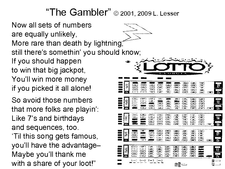 """""""The Gambler"""" © 2001, 2009 L. Lesser Now all sets of numbers are equally"""