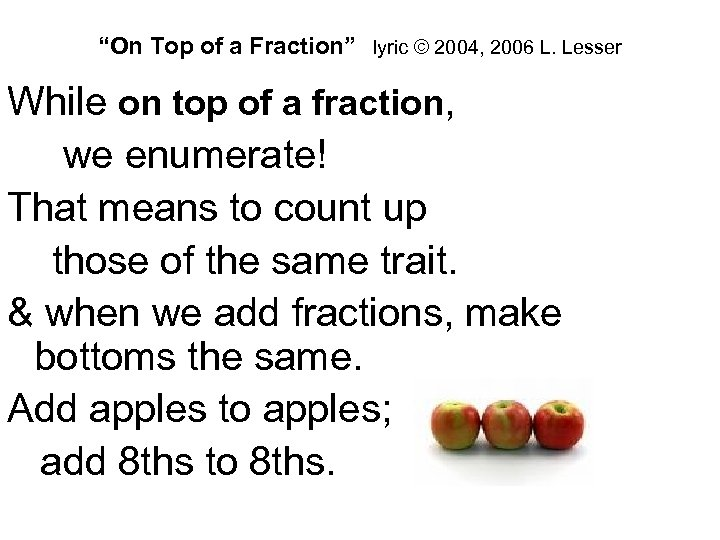 """""""On Top of a Fraction"""" lyric © 2004, 2006 L. Lesser While on top"""