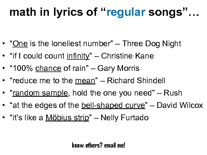 """math in lyrics of """"regular songs""""… • """"One is the loneliest number"""" – Three"""