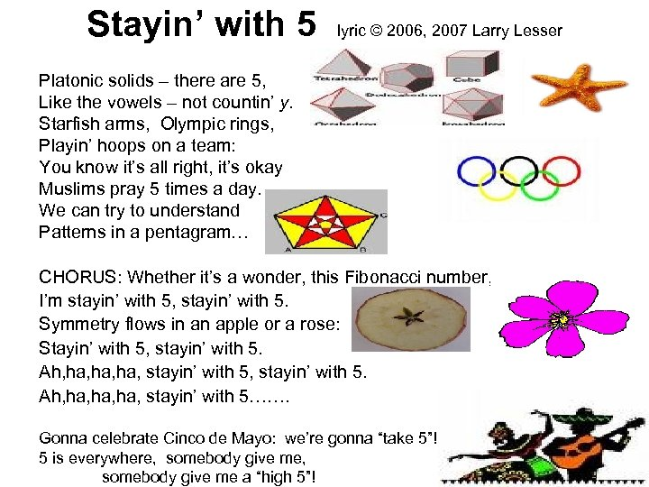 Stayin' with 5 lyric © 2006, 2007 Larry Lesser Platonic solids – there are