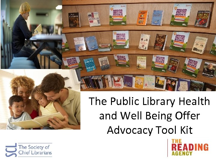 The Public Library Health and Well Being Offer Advocacy Tool Kit
