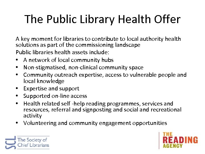 The Public Library Health Offer A key moment for libraries to contribute to local