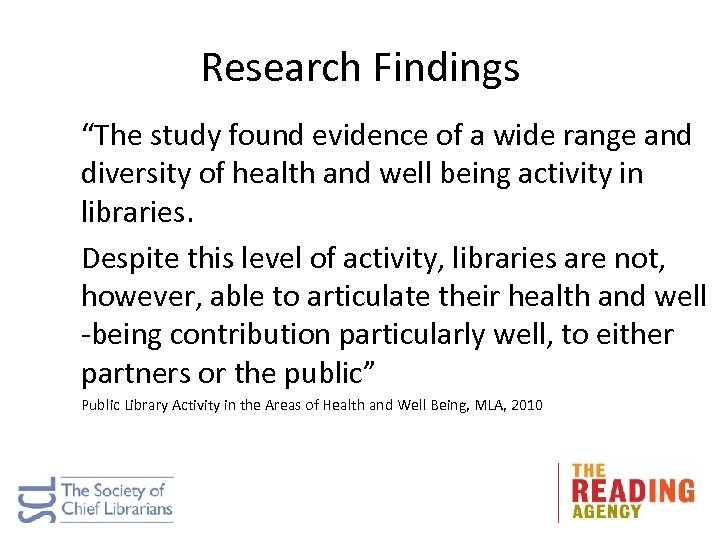 "Research Findings ""The study found evidence of a wide range and diversity of health"