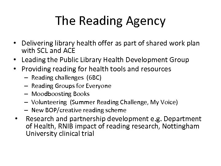 The Reading Agency • Delivering library health offer as part of shared work plan
