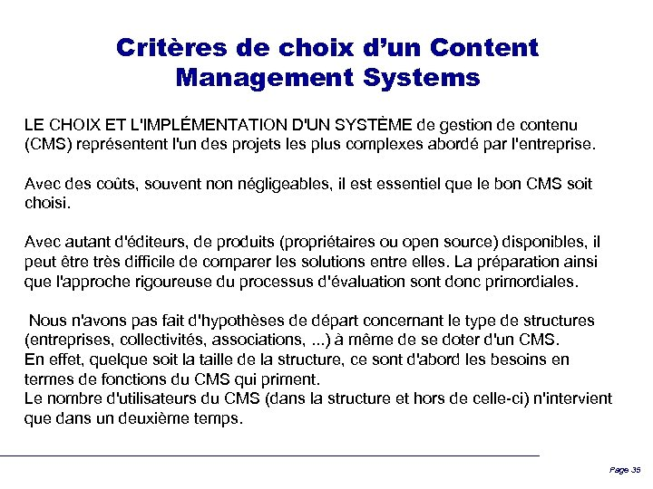 Critères de choix d'un Content Management Systems LE CHOIX ET L'IMPLÉMENTATION D'UN SYSTÈME de
