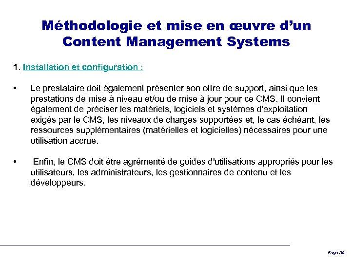 Méthodologie et mise en œuvre d'un Content Management Systems 1. Installation et configuration :
