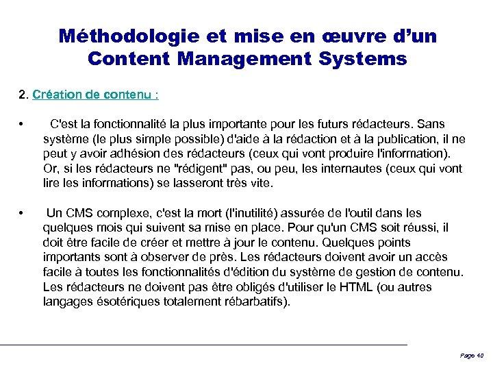 Méthodologie et mise en œuvre d'un Content Management Systems 2. Création de contenu :