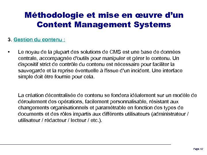 Méthodologie et mise en œuvre d'un Content Management Systems 3. Gestion du contenu :